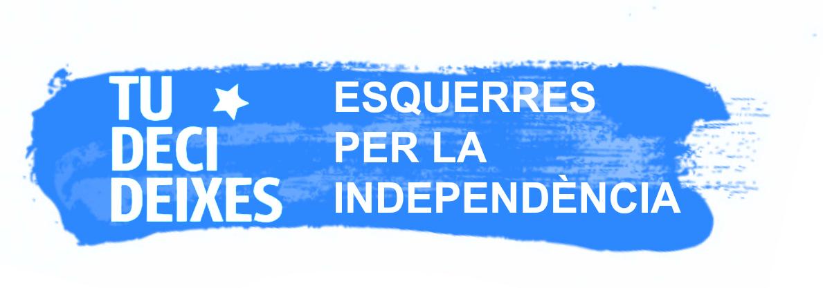 Esquerres x la independència